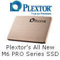 Plextor's All New M6 PRO Series SSD