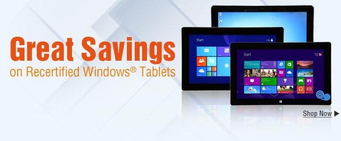 Great Savings on Recertified Windows® Tablets