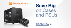 Save big on cases and PSUs