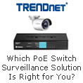 Which PoE Switch Surveillance Solution Is Right for You