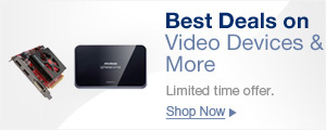 Best Deals on Video Devices& More