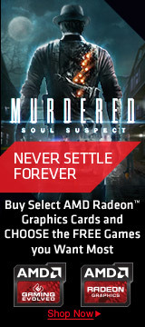 Buy a Select AMD Radeon™ Graphics Card and CHOOSE the FREE Games You Want Most