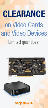 Clearance On Video Cards And Video Devices