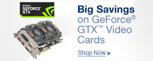Big savings on GeForce GTX video cards