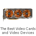 The Best Video Cards and Video Devices