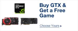 Buy GTX & Get a Free Game