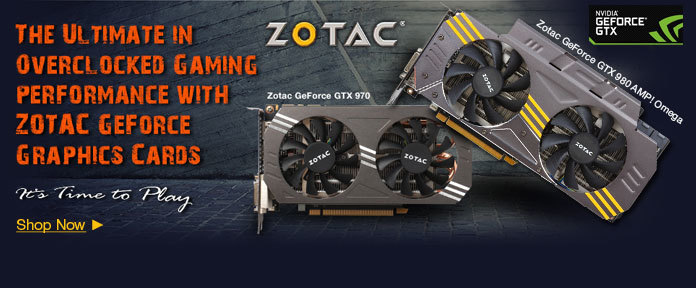 The Ultimate in overclocked gaming performance with ZOTAC GeForce graphics cards